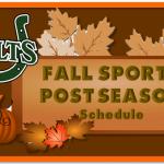 Fall Post Season Schedule