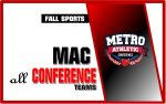 Fall Sports:  MAC all Conference Teams
