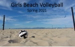 Registration open for girls beach volleyball. Practice starts April 6.