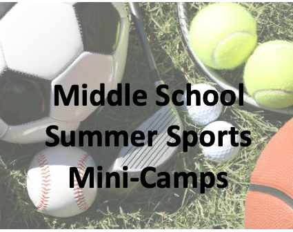 Middle School Summer Sports Mini-Camps