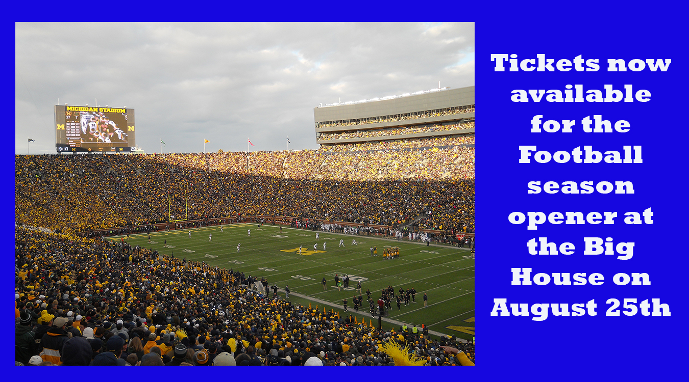 Tickets now available for football game at the Big House in Ann Arbor