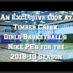 An Exclusive Look at Timber Creek Girls Basketball Nike PE's for the 2018-19 Season.
