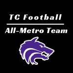 TC Varsity Football | All-Metro Team