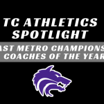 TC Athletics East Metro Champions and Coaches of the YEar
