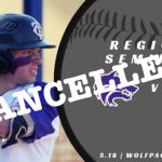 Baseball Regional Semifinal Cancelled