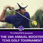 TC Athletics presents | 15th Annual Booster Golf Tournament