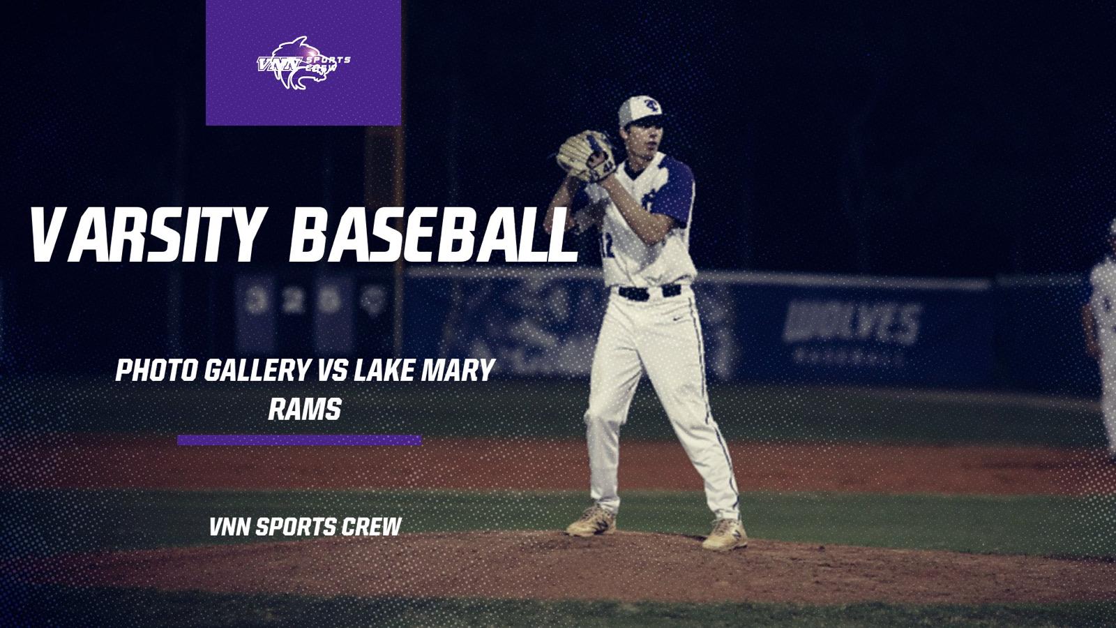 Varsity Baseball | Photo Gallery vs Lake Mary Rams