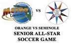 B/G Soccer | Orange vs Seminole Senior All-Star Game