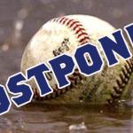 State Baseball Has Been Postponed!!!
