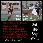 Lacrosse CIF Semi-Finals at LJHS