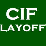 CIF Playoffs – Fall 2016