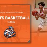 Men's Basketball vs Helix – 7pm Tonight in the Thunderdome