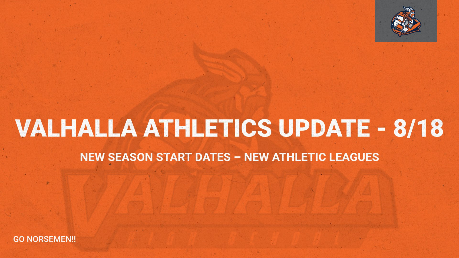 Valhalla Athletics Update – 8/18