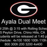 Ayala Dual Meet – April 25th @ 3:15 at Ayala HS