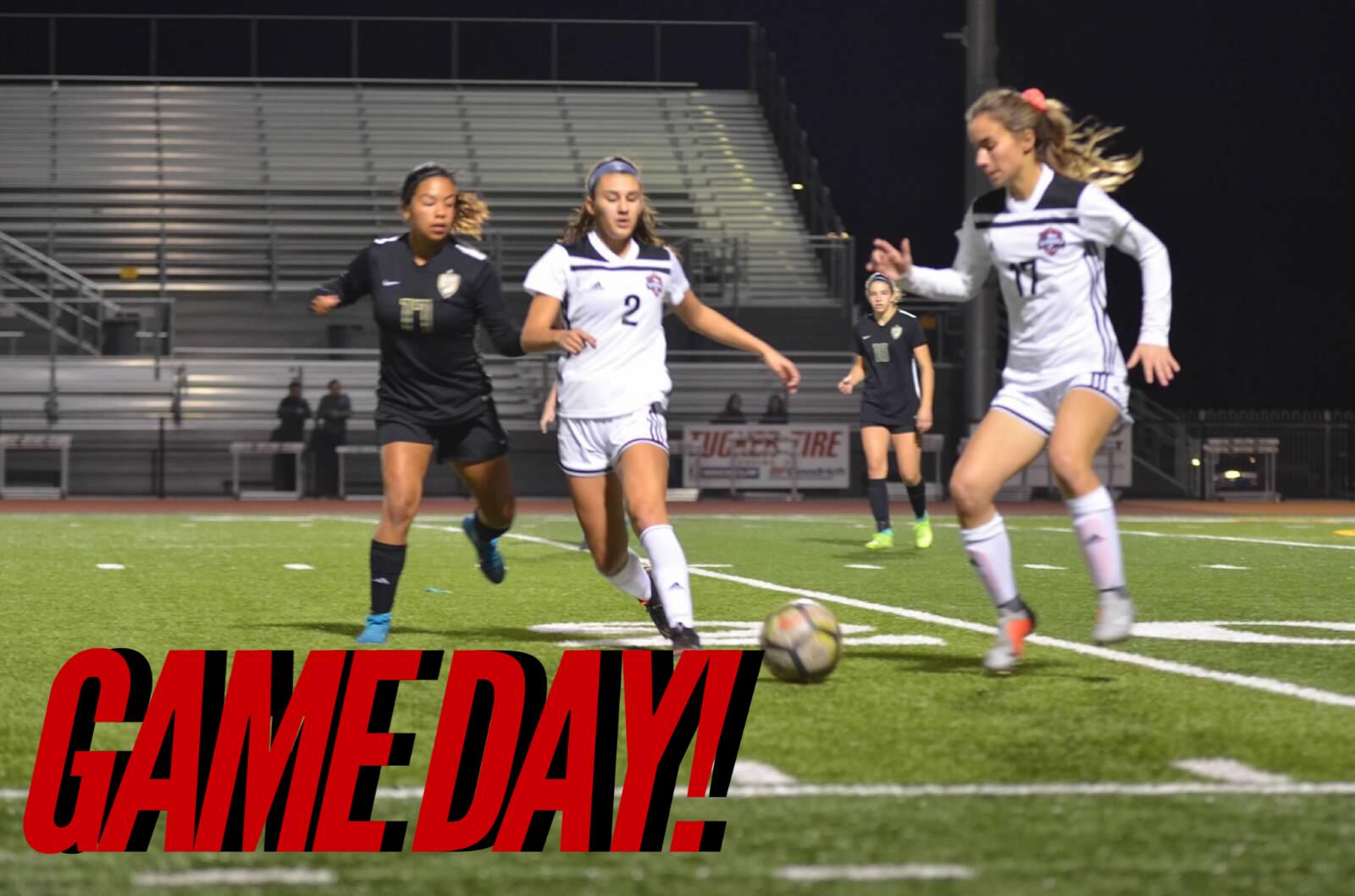 Game of the Week Girls Soccer take on Ayala @ Citrus College TONIGHT!