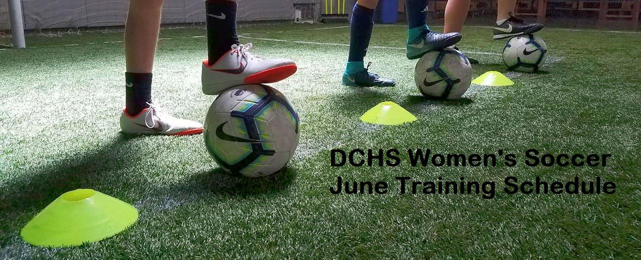 DCHS Women's Soccer-June Training Schedule