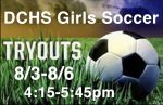 DCHS Girls Soccer Tryouts 8/3-8/6