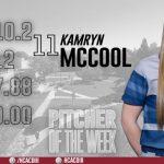 Kamryn McCool Named Pitcher of the Week