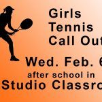 Girls Tennis Meeting, Wednesday, Feb 6th after school