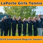 LaPorte Girls Tennis goes Undefeated