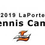 LaPorte Tennis Camp starts June 10th