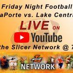 Slicer Football vs. Lake Central – LIVE on YouTube
