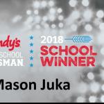 Mason Juka Named 2018 Wendy's High School Heisman School Winner