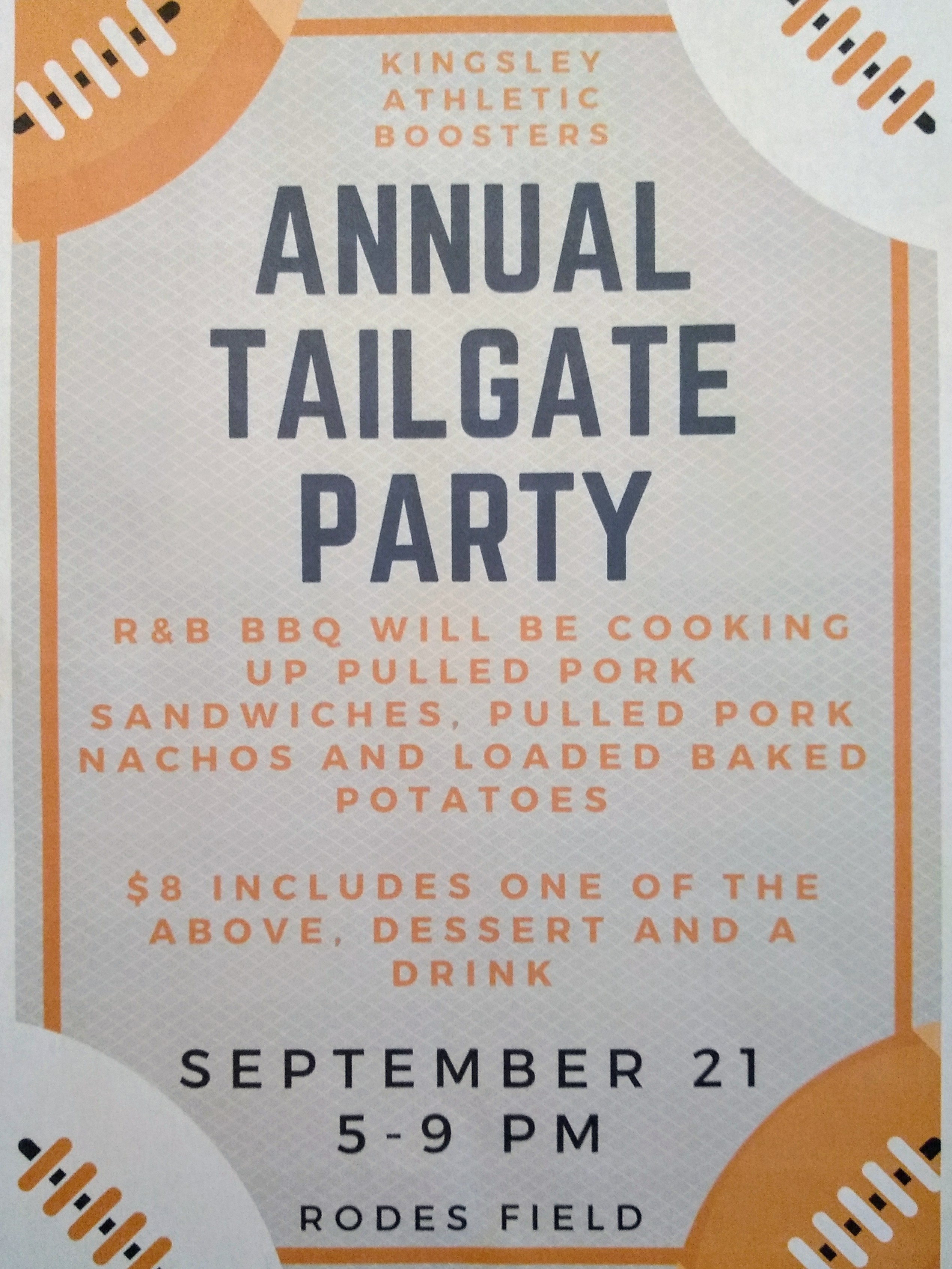 Kingsley Athletic Boosters' Annual Tailgate Party 9/21/18!