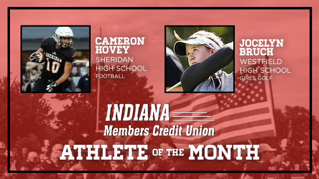 And the Indiana Members Credit Union's September Athlete of the Month is….