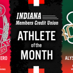The Indiana Members Credit Union Athletes of the month are…