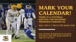 Incoming Freshman Football Meeting – May 4th