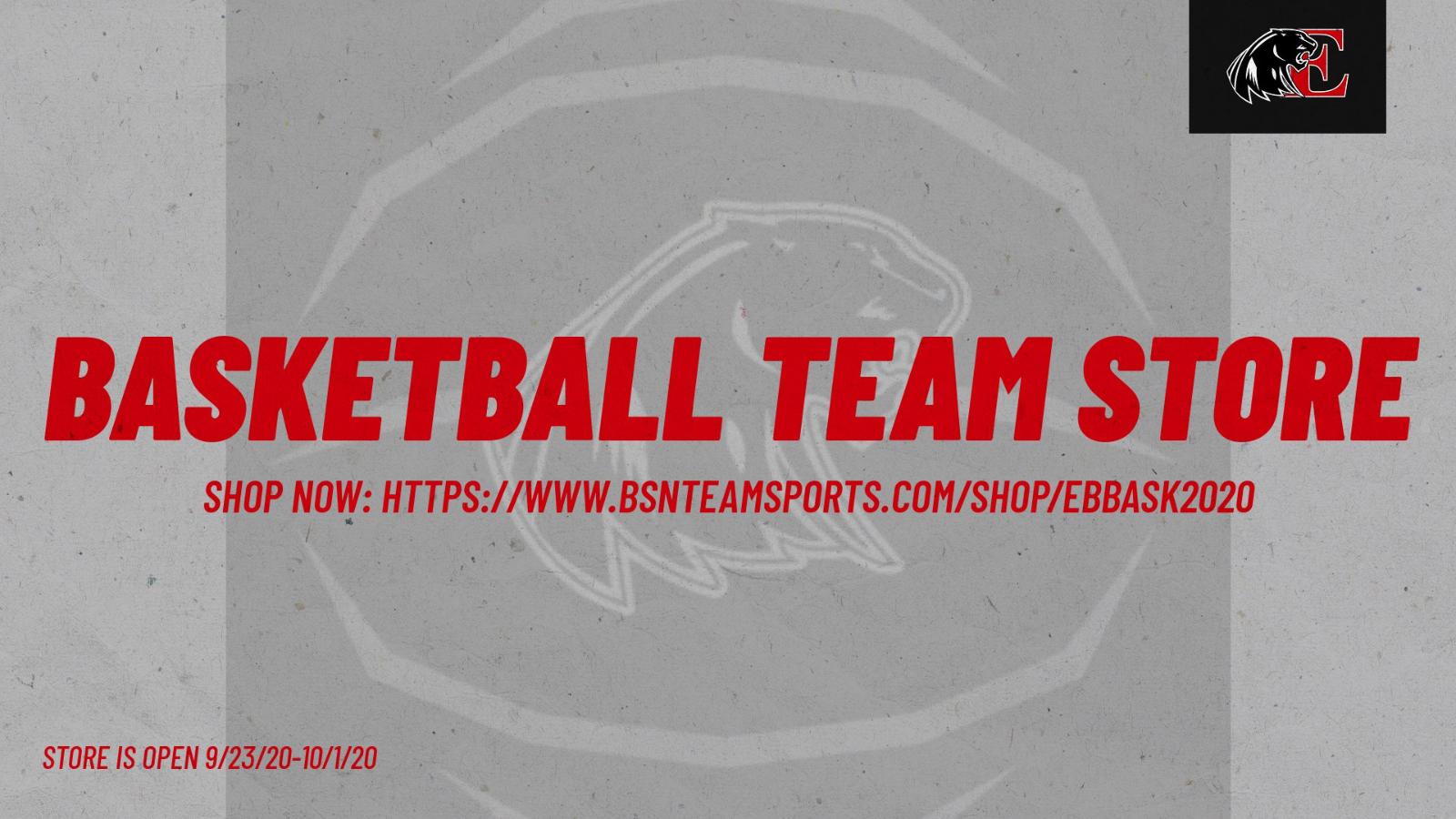 Basketball Team Store Now Open thru 10/1/20