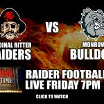 Raider Football Versus Monrovia: Watch Live