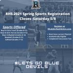 2021 Spring Sports Registration Closes Saturday 5/8