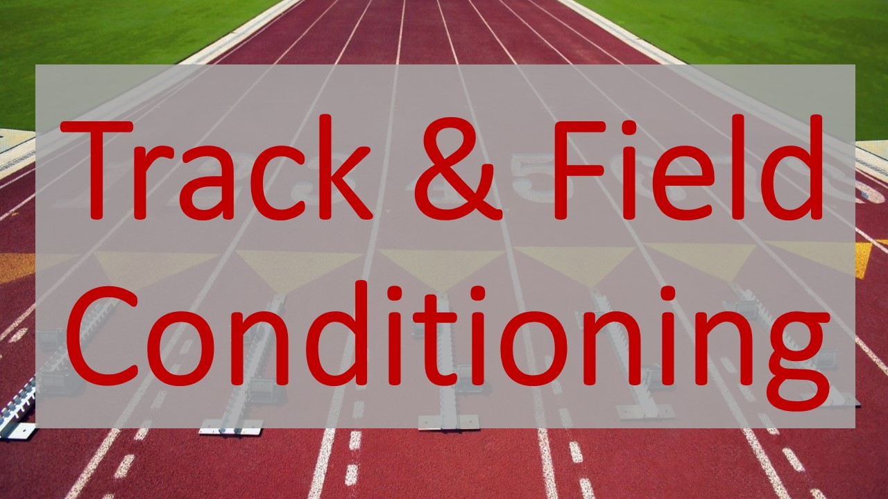 Track Conditioning to start in October