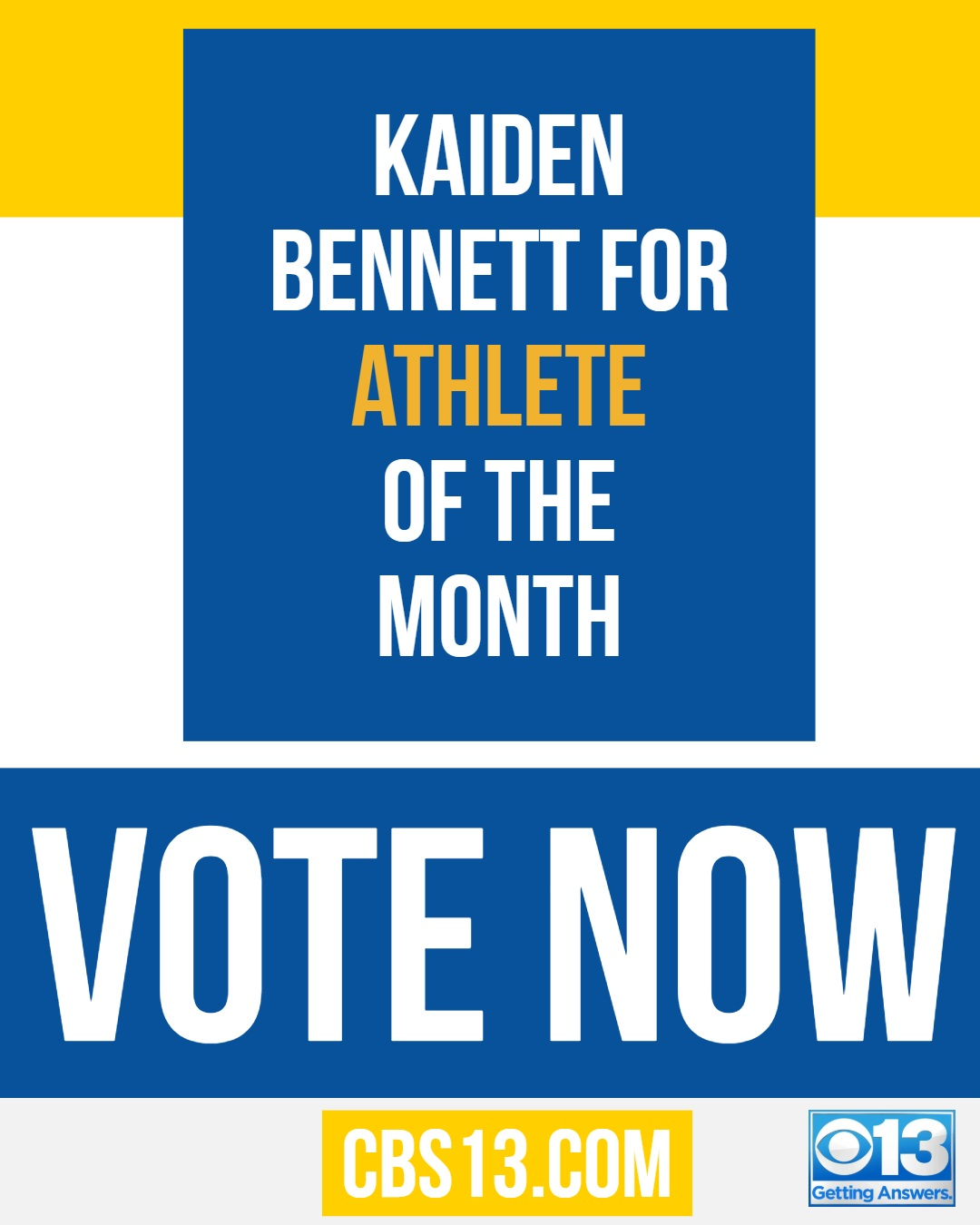 Folsom H.S. Kaiden Bennett has been nominated to be CBS13's Athlete of the Month for September-Top 3