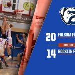 2019-20 Folsom HS Boys Basketball- Frosh/soph Halftime Score