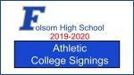 2019-20 Folsom H.S. Celebrates their 20 Athletic College Signings