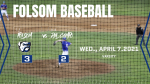 2020-21 Folsom Baseball Defeats Del Campo in 7th inning