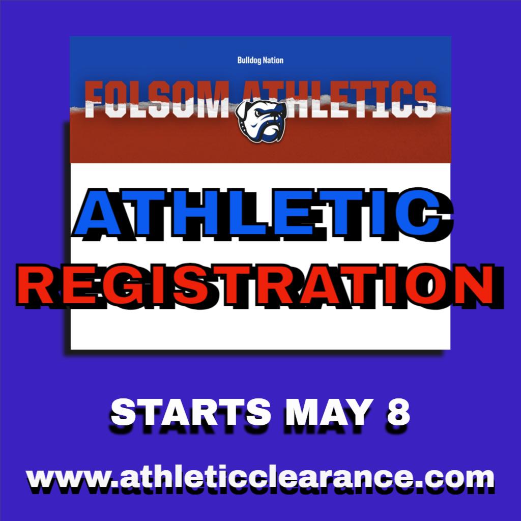 2021-2022 Folsom High School Athletic Registration starts Saturday, May 8