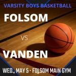 2020-21 Folsom Varsity Boys BB Game Tonight Against Vanden 7:00pm