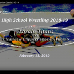 Wrestling – Lorain vs. Clearview and Oberlin 2-13-19