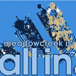 Meadowcreek Is All In!!