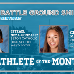 And the Battle Grounds Dentistry Athlete of the Month is….