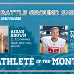 And the Battle Ground Dentistry November Athlete of the Month is….