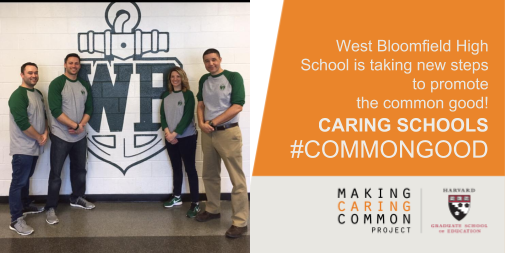 Special announcement: West Bloomfield High School is an early leader in the Caring Schools #CommonGood campaign. Help us spread the word!