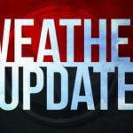 WEATHER UPDATE FOR THURSDAY MAY 7th