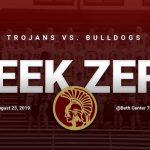 Week Zero- Trojans @ Bulldogs