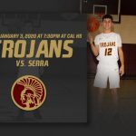Trojans host Serra Friday January 3, 2020 at 7:30pm