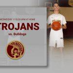 Trojans host Bulldogs tonight (1/15/2020) at 6pm